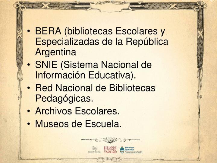 BERA (bibliotecas Escolares y Especializadas de la República Argentina