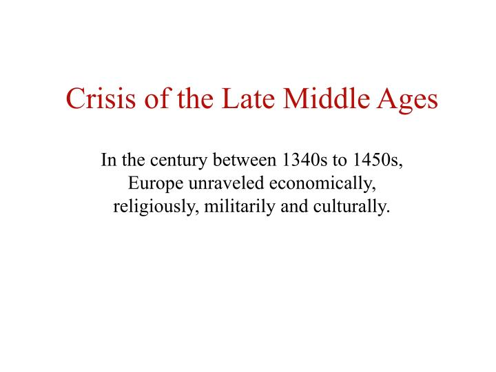 crisis of the late middle ages n.