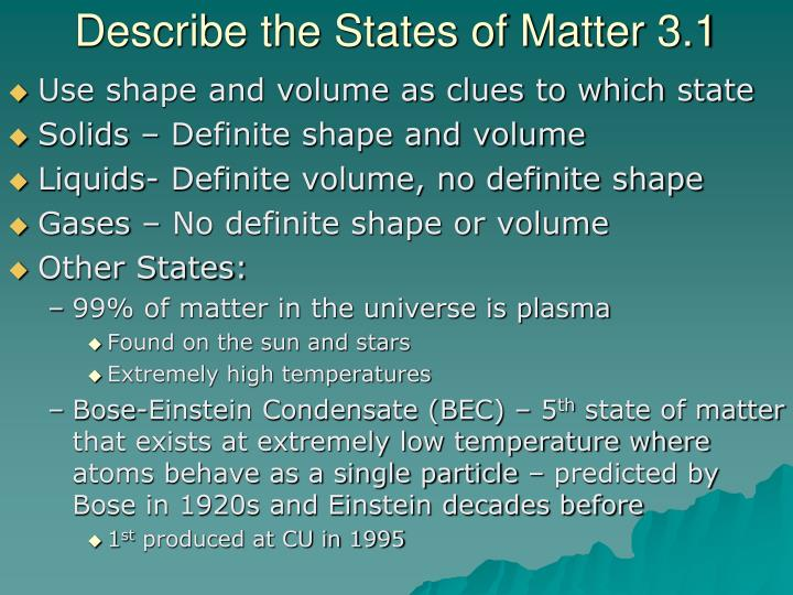 Describe the States of Matter 3.1