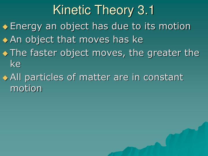 Kinetic Theory 3.1