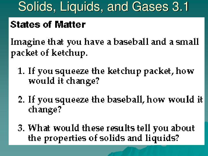 Solids liquids and gases 3 1