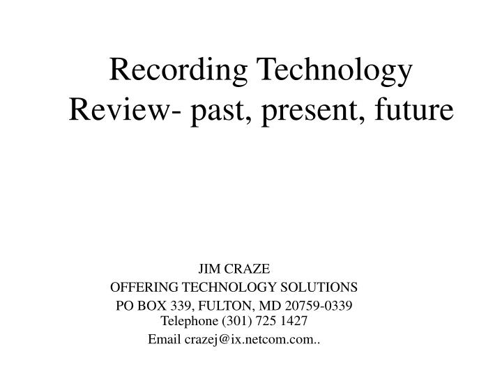 recording technology review past present future n.