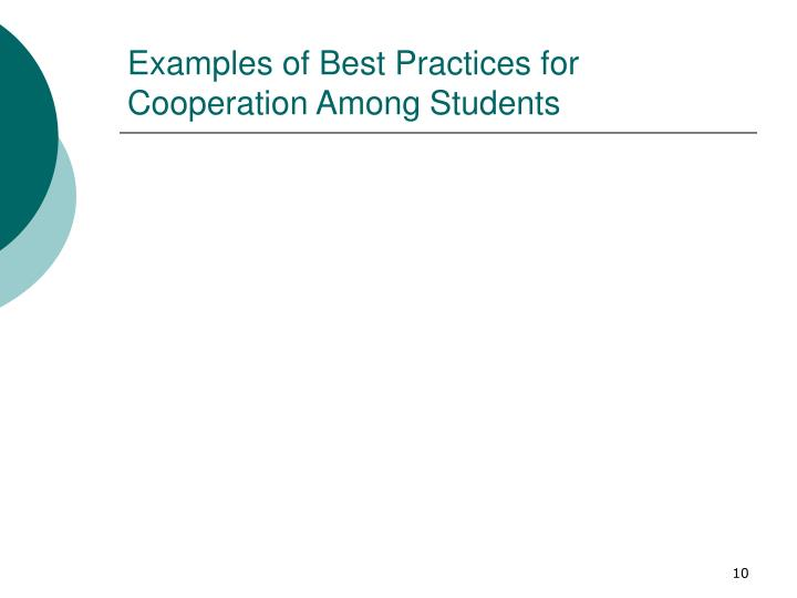 Examples of Best Practices for Cooperation Among Students