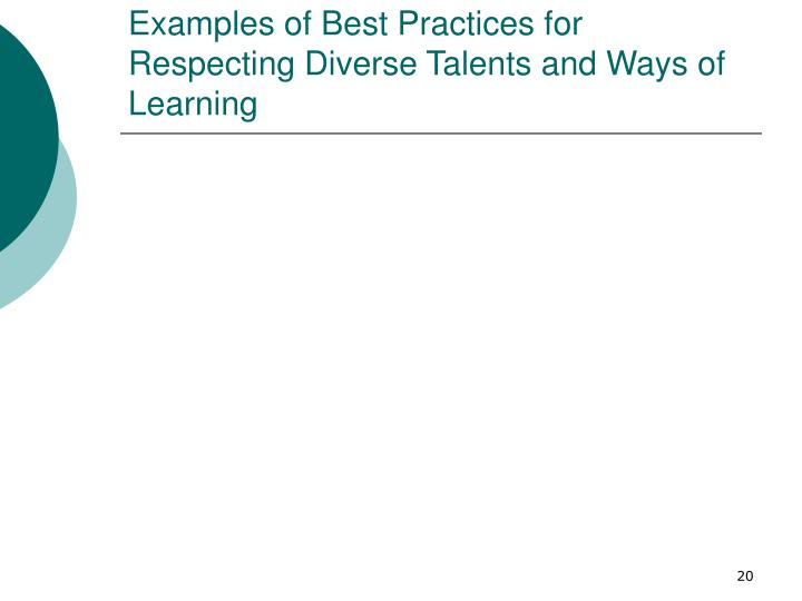 Examples of Best Practices for Respecting Diverse Talents and Ways of Learning