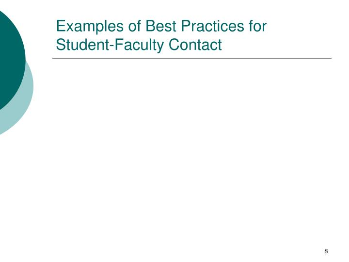 Examples of Best Practices for Student-Faculty Contact