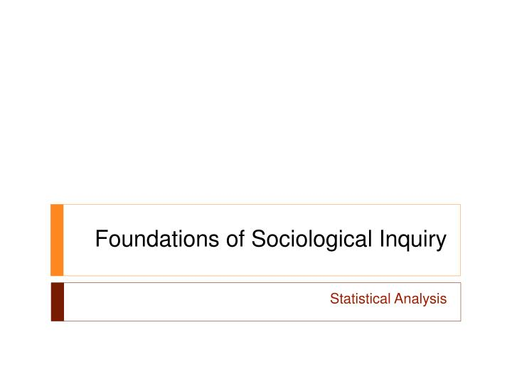 foundations of sociological inquiry n.