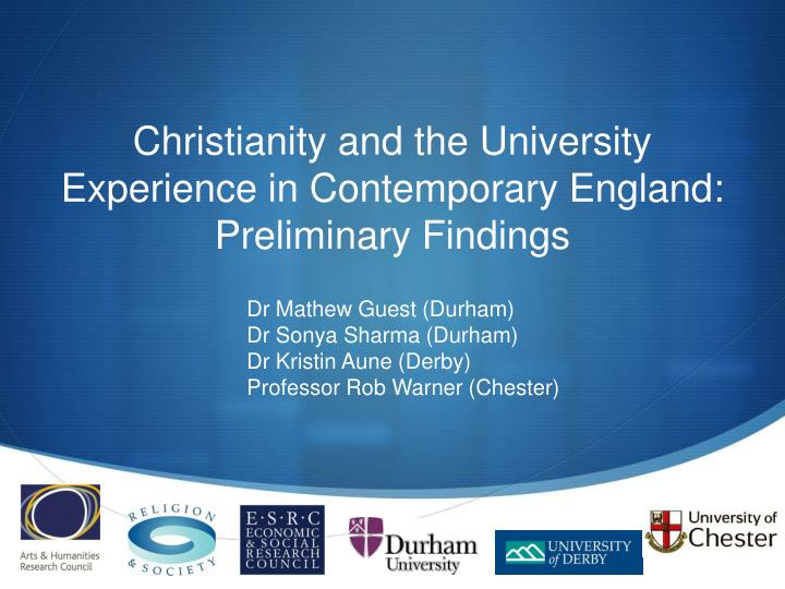 christianity and the university experience in contemporary england preliminary findings n.