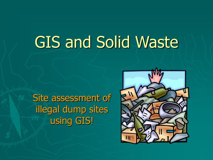 gis and solid waste n.