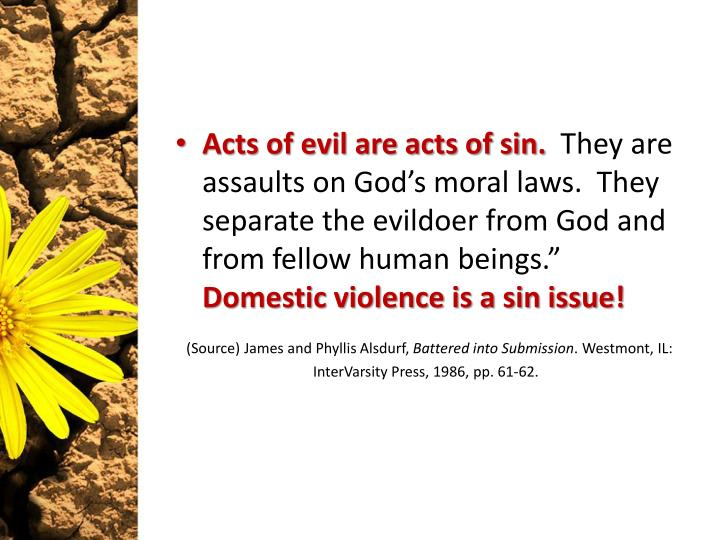 Acts of evil are acts of sin.