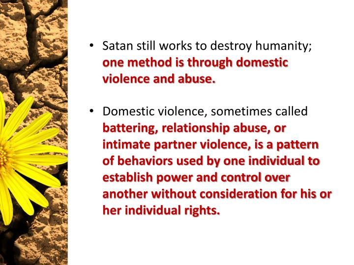 Satan still works to destroy humanity;
