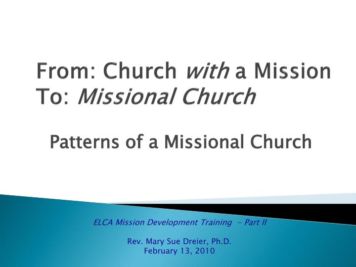 from church with a mission to missional church n.