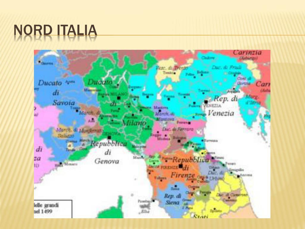Cartina Italia Nel 400.Ppt La Nascita Degli Stati Regionali Italiani Tra Xiv E Xv Secolo Powerpoint Presentation Id 5832117