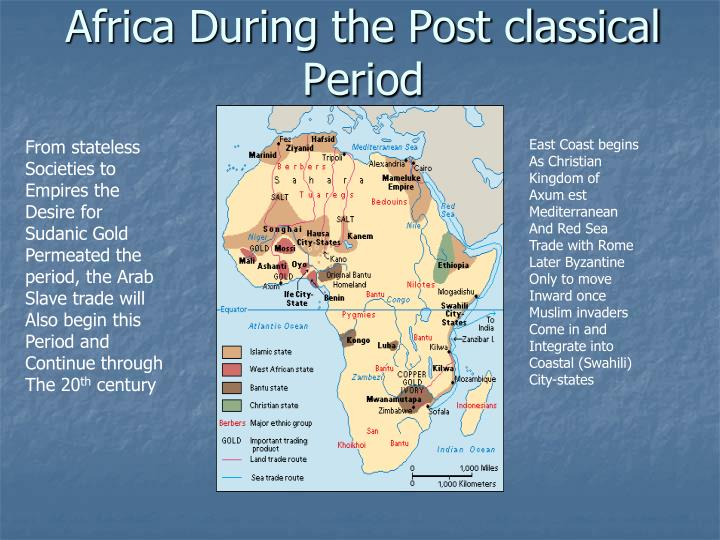 Africa during the post classical period