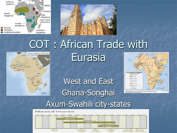 cot african trade with eurasia n.