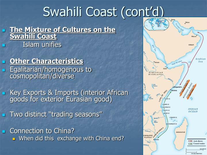 Swahili Coast (cont'd)
