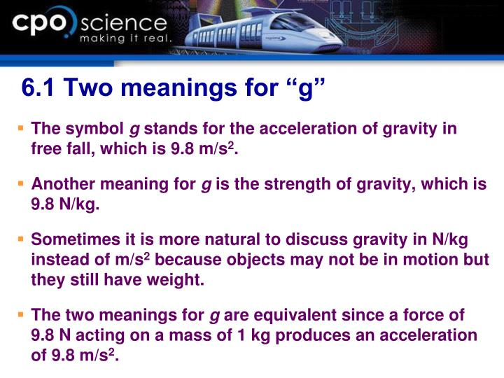 """6.1 Two meanings for """"g"""""""