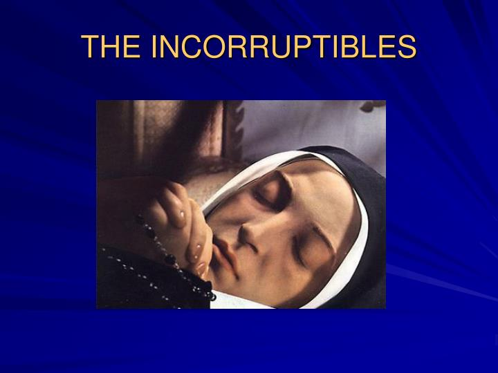 the incorruptibles n.