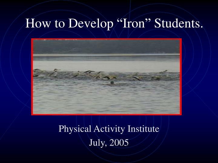 how to develop iron students n.