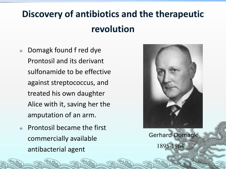 Discovery of antibiotics and the therapeutic revolution