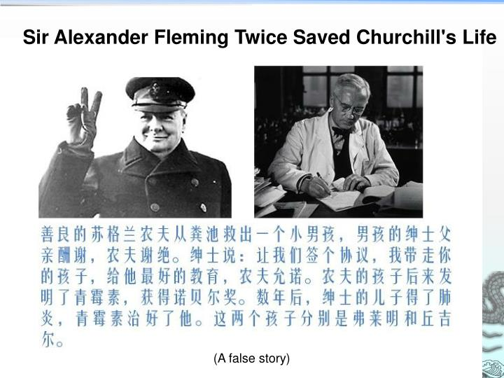 Sir Alexander Fleming Twice Saved Churchill's Life