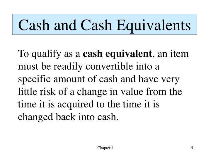 Cash and Cash Equivalents