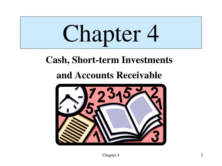 Cash short term investments and accounts receivable1