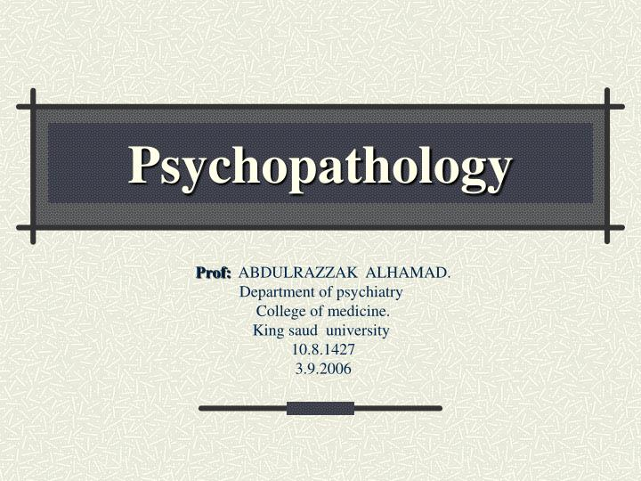 psychopathology n.