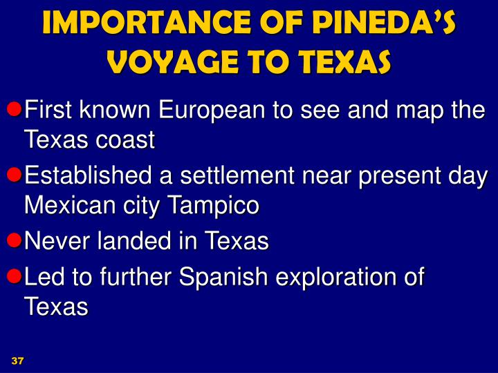IMPORTANCE OF PINEDA'S VOYAGE TO TEXAS