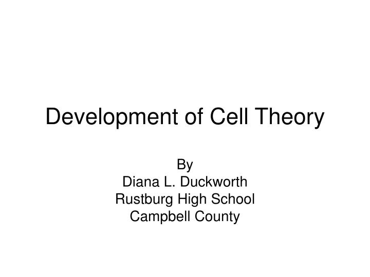 development of cell theory n.