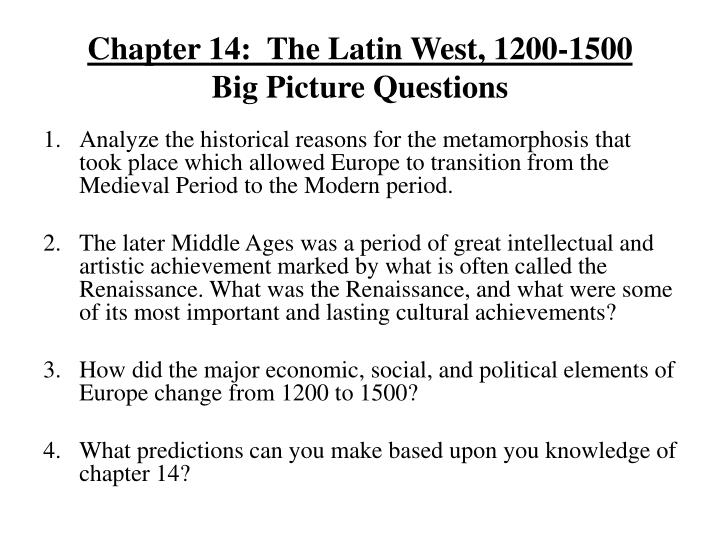 chapter 14 the latin west 1200 1500 big picture questions n.