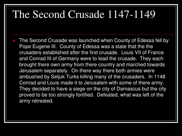 The Second Crusade 1147-1149
