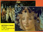 botticelli sandro primavera c 1482 tempera on wood 203 x 314 cm