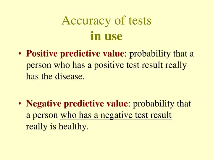 Accuracy of tests