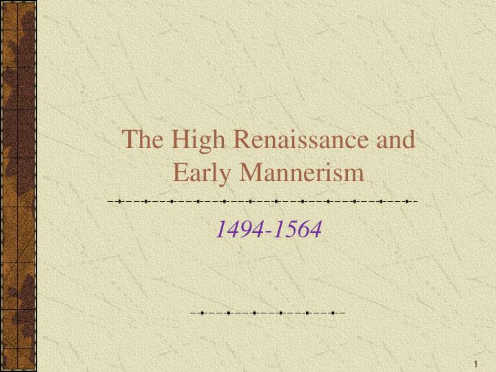 the high renaissance and early mannerism n.
