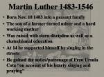 martin luther 1483 1546