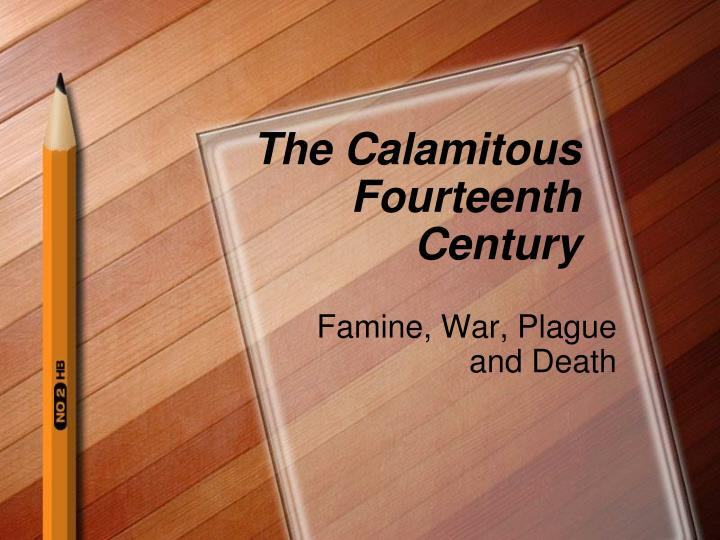the calamitous fourteenth century n.