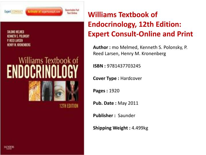 Williams Textbook of Endocrinology, 12th Edition: Expert Consult-Online and Print