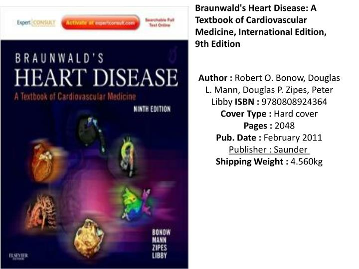 Braunwald's Heart Disease: A Textbook of Cardiovascular Medicine, International Edition, 9th Edition