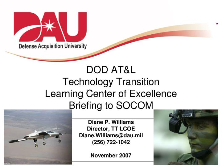 dod at l technology transition learning center of excellence briefing to socom n.