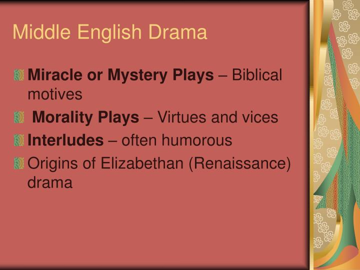 the difference between miracle plays mystery plays and morality plays Define morality play: an allegorical play popular especially in the 15th and 16th centuries in which the characters personify abstract qualities or.