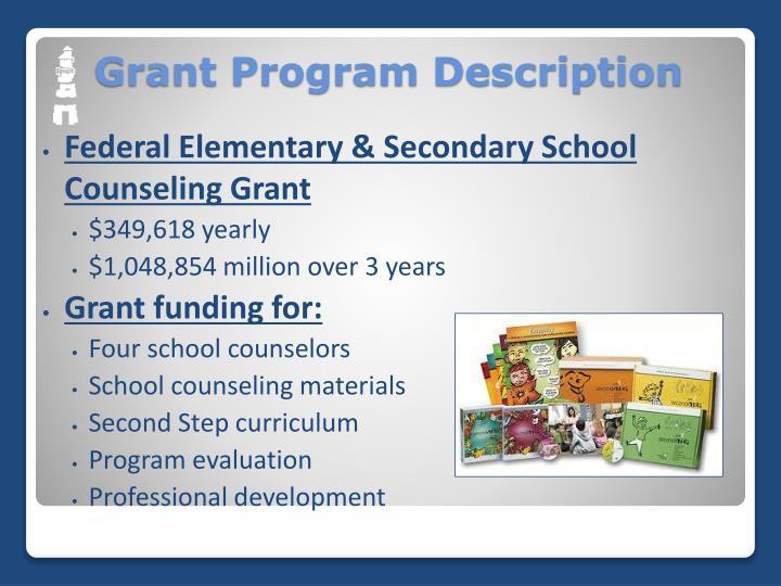Grant program description