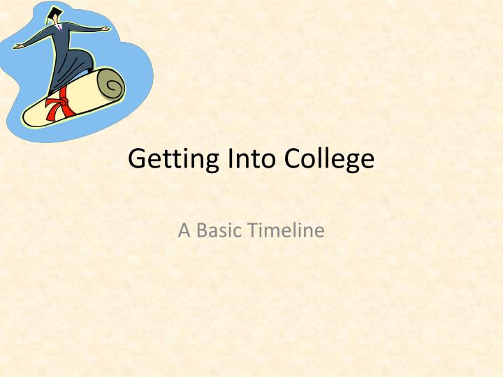 getting into college n.