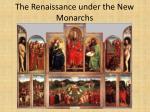 the renaissance under the new monarchs
