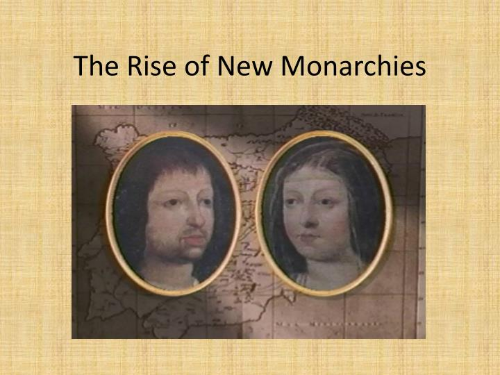 the rise of new monarchies n.