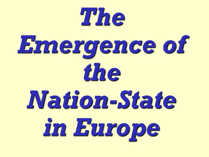 the emergence of the nation state in europe n.