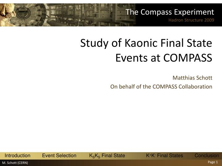 study of kaonic final state events at compass n.