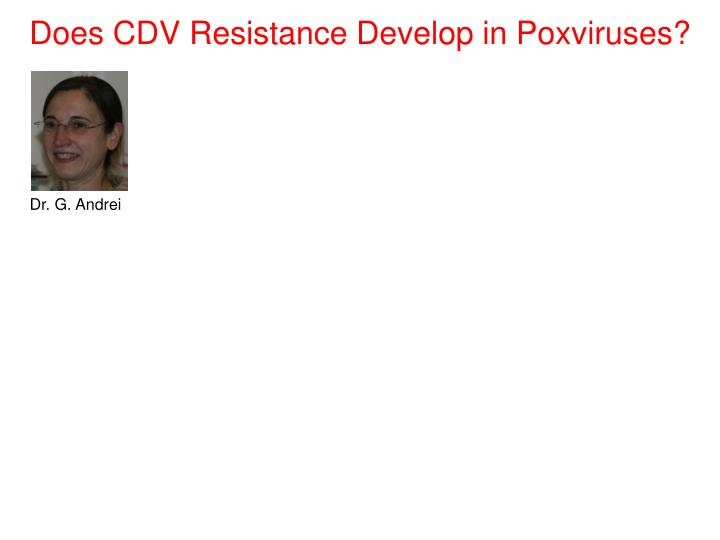Does CDV Resistance Develop in Poxviruses?