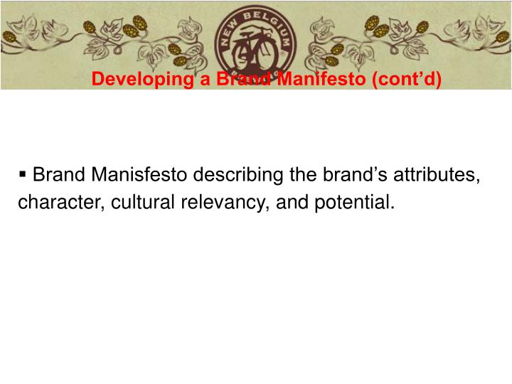 Developing a Brand Manifesto (cont'd)