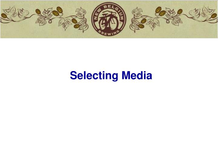 Selecting Media