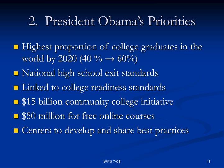 2.  President Obama's Priorities